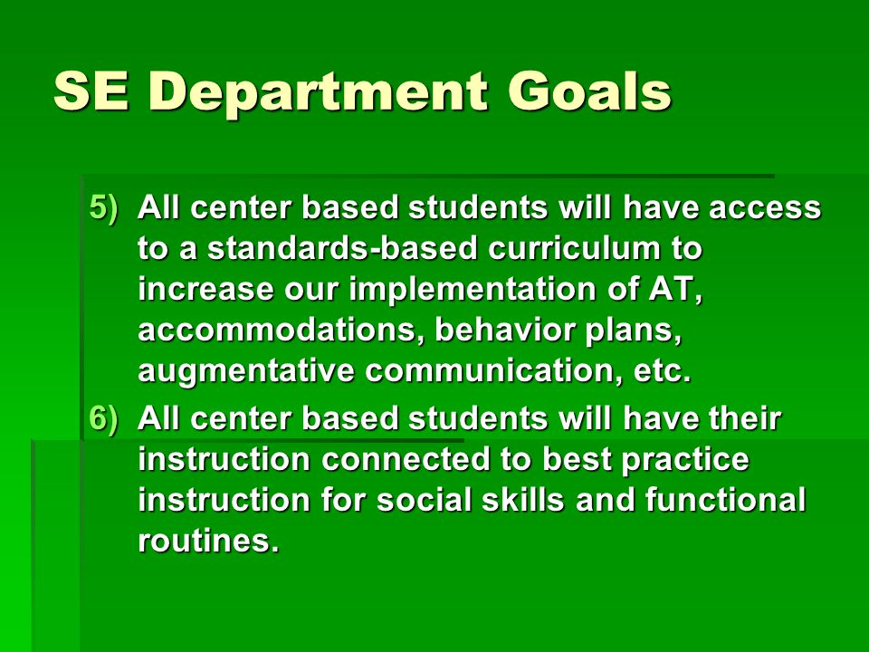 SE Department Goals