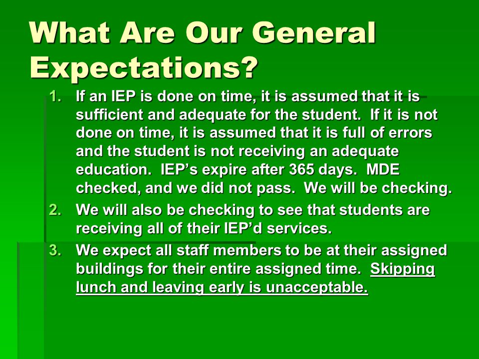 What Are Our General Expectations