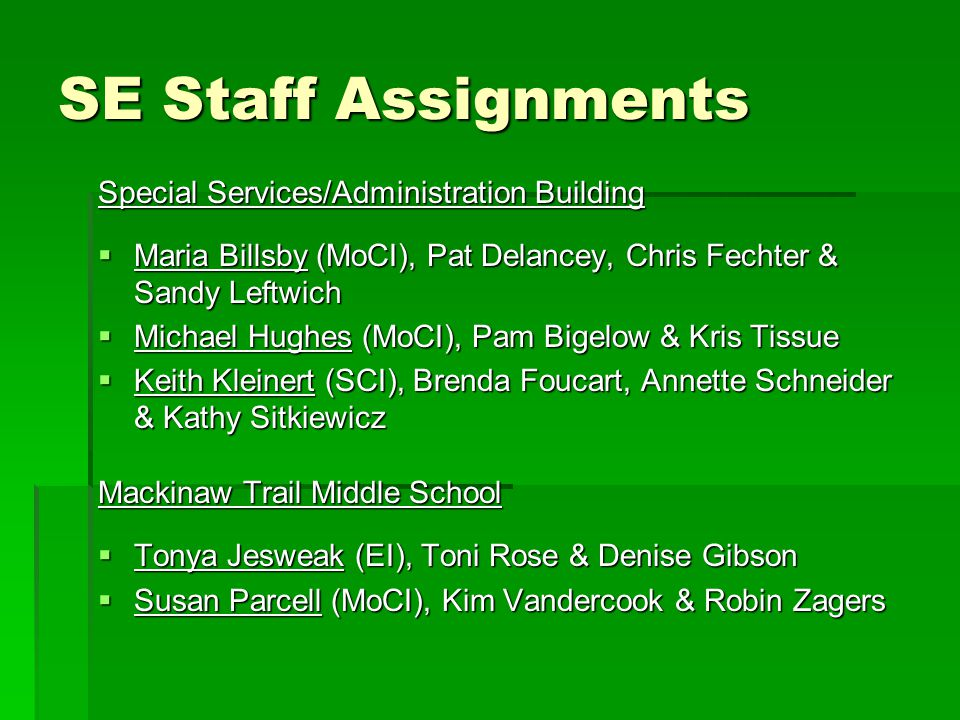 SE Staff Assignments Special Services/Administration Building