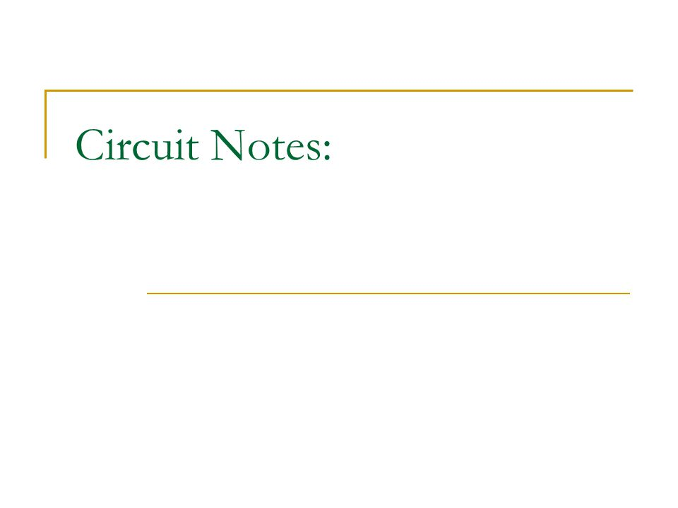 Circuit Notes: