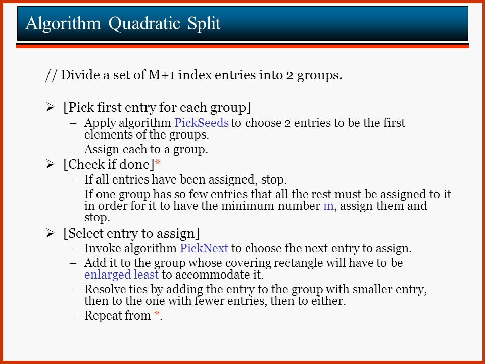 Algorithm Quadratic Split