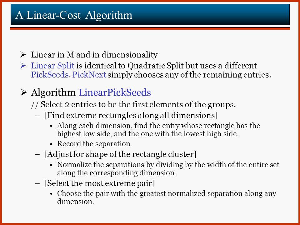 A Linear-Cost Algorithm