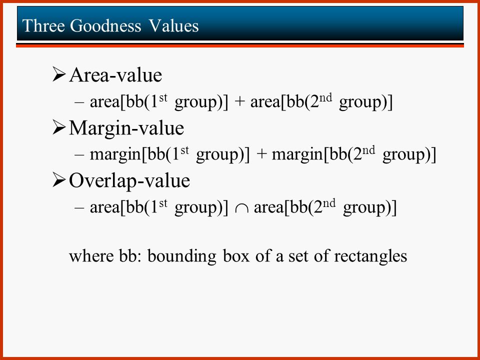 Area-value Margin-value Overlap-value Three Goodness Values