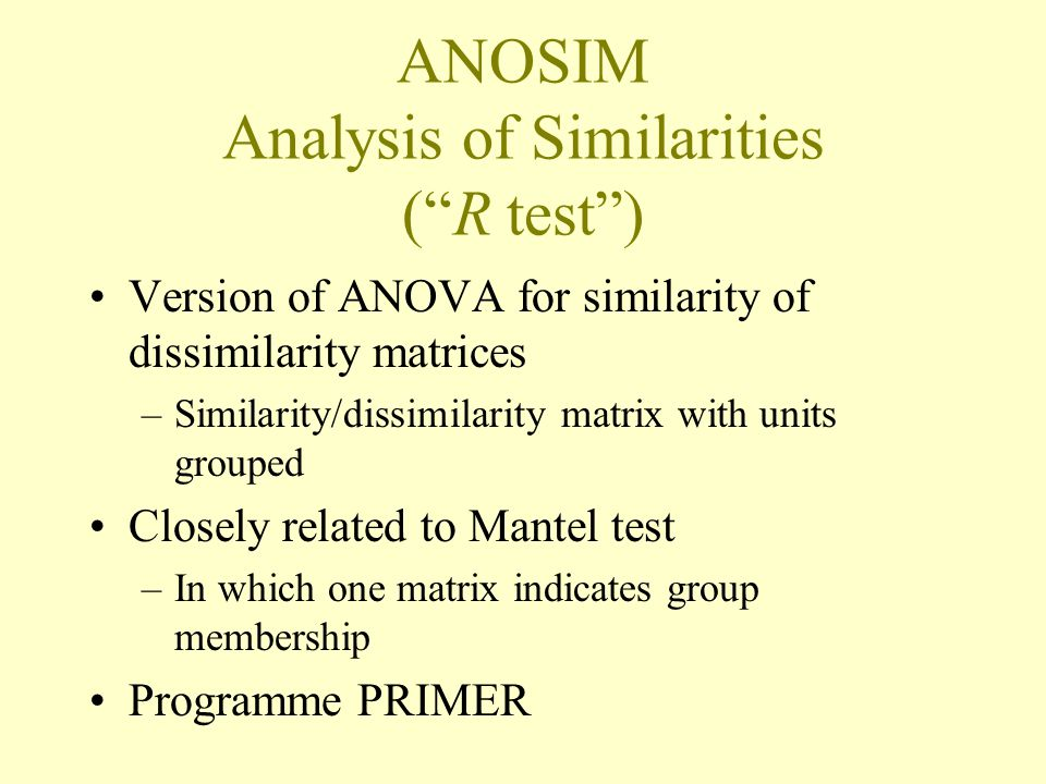 ANOSIM Analysis of Similarities ( R test )