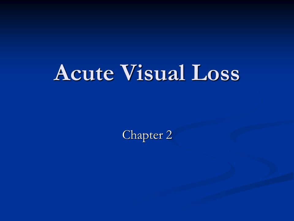 Acute Visual Loss Chapter 2