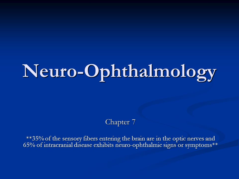 Neuro-Ophthalmology Chapter 7