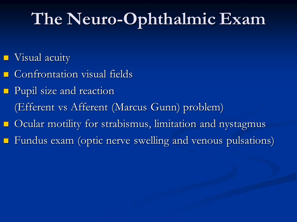 The Neuro-Ophthalmic Exam