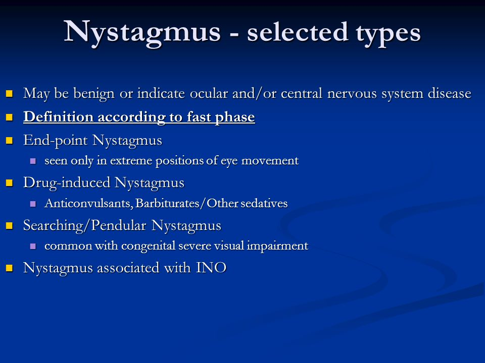 Nystagmus - selected types