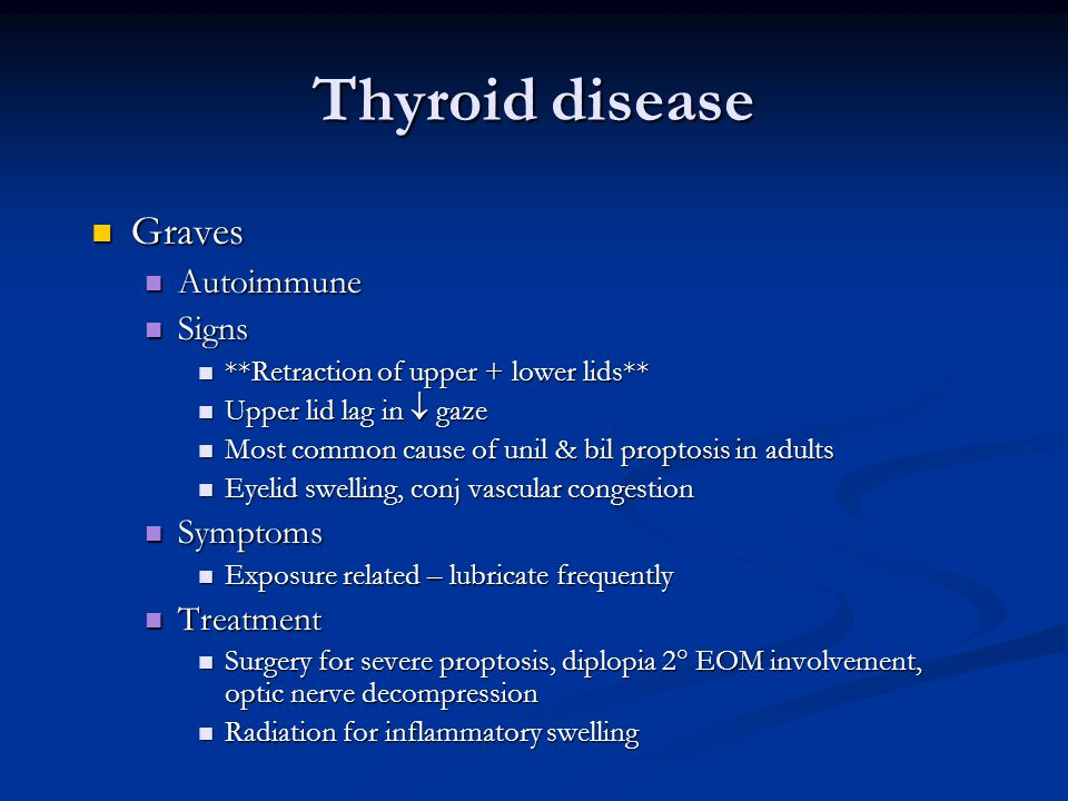 Thyroid disease Graves Autoimmune Signs Symptoms Treatment