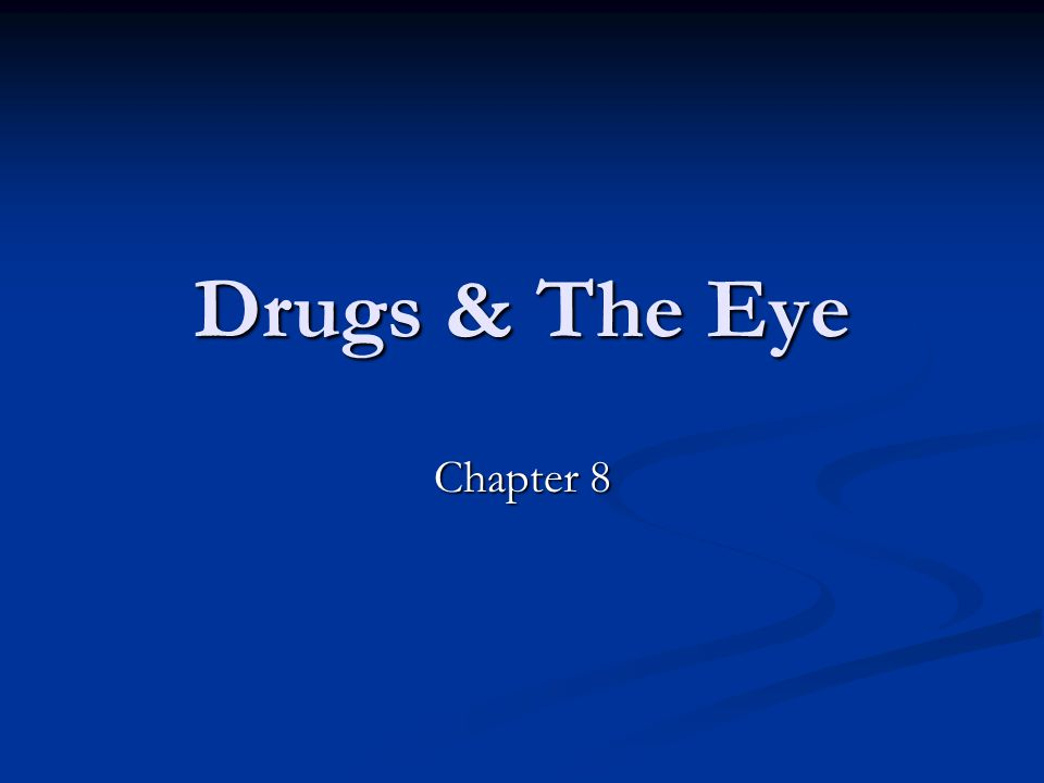 Drugs & The Eye Chapter 8