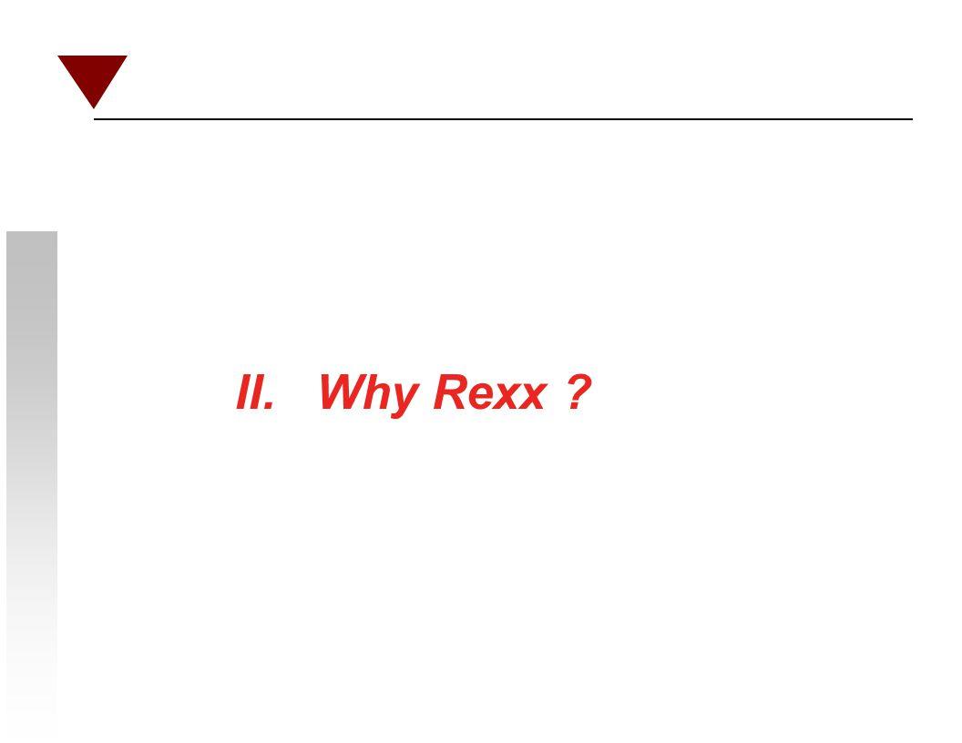 II. Why Rexx