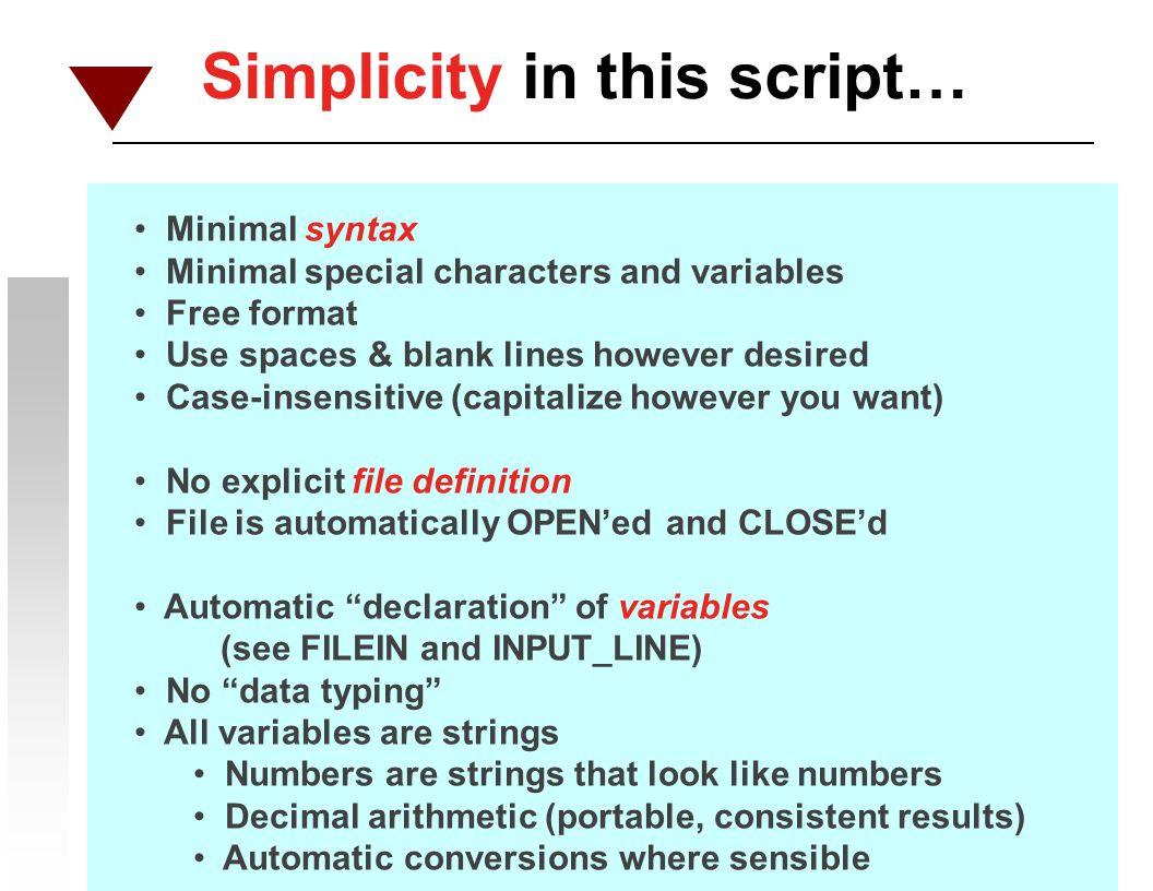 Simplicity in this script…