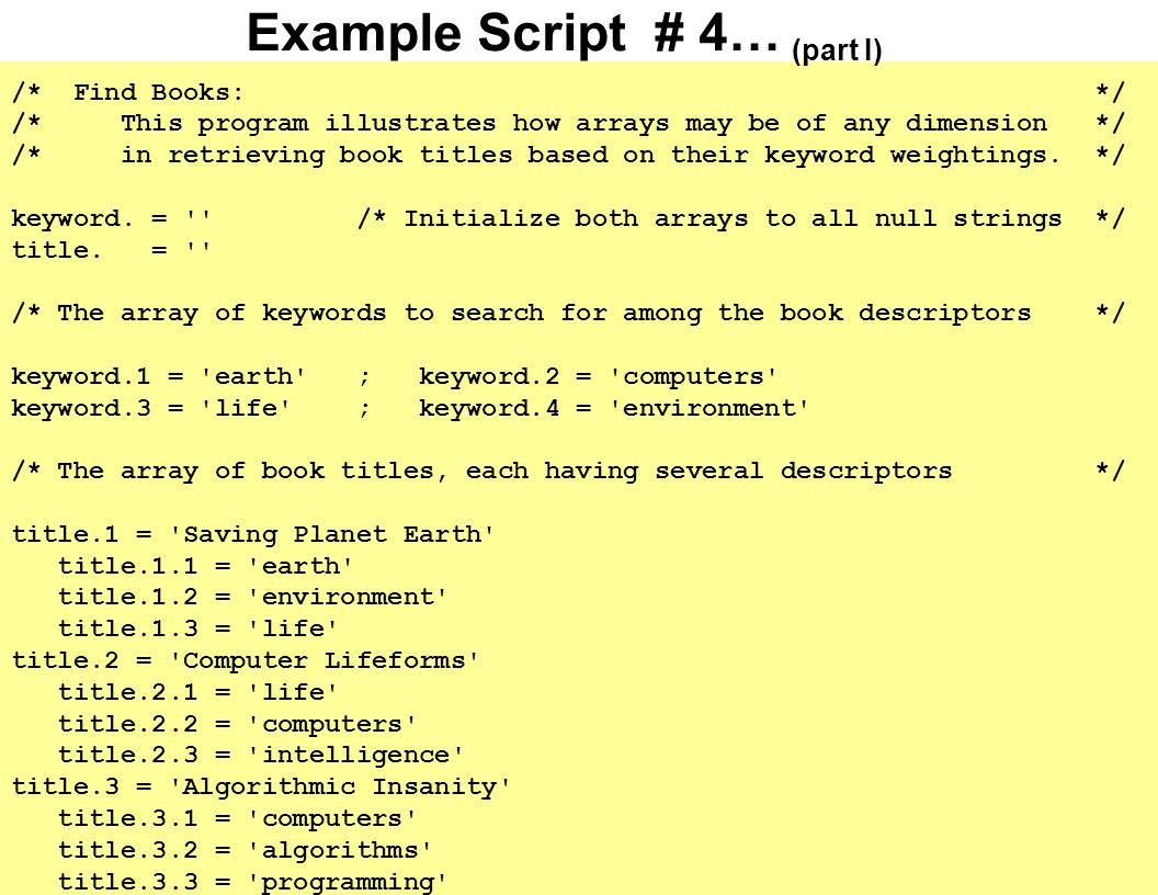 Example Script # 4… (part I) /* Find Books: */