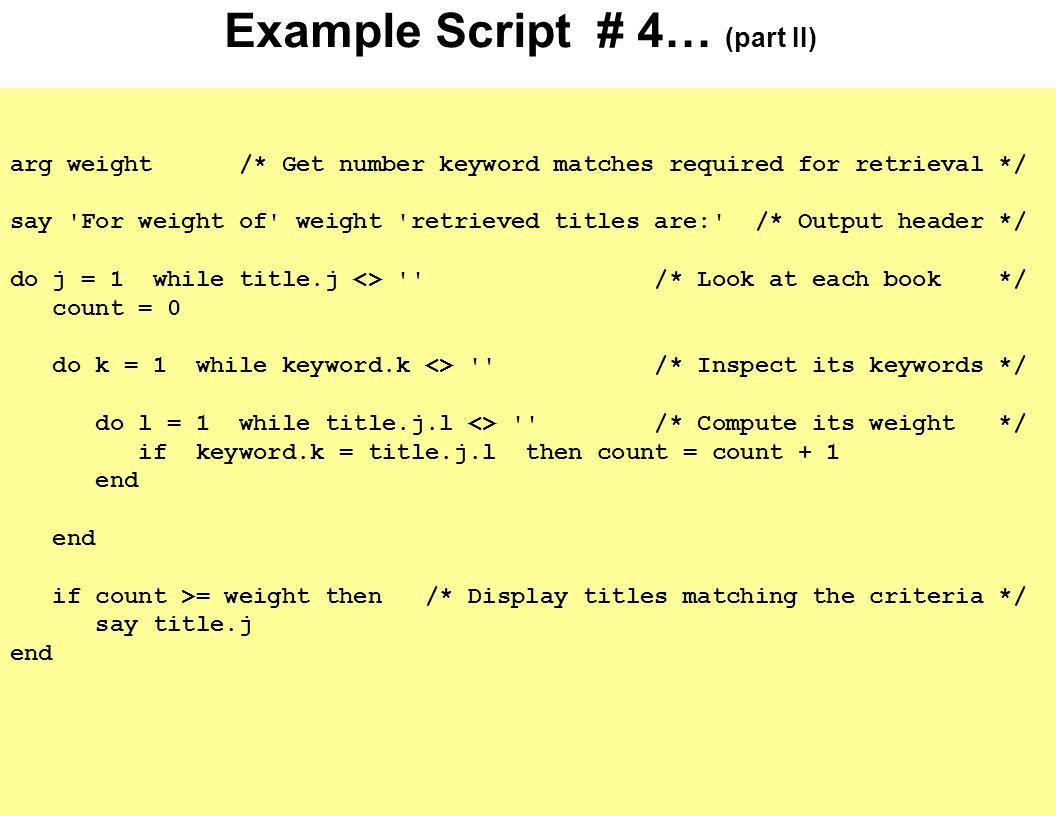 Example Script # 4… (part II)
