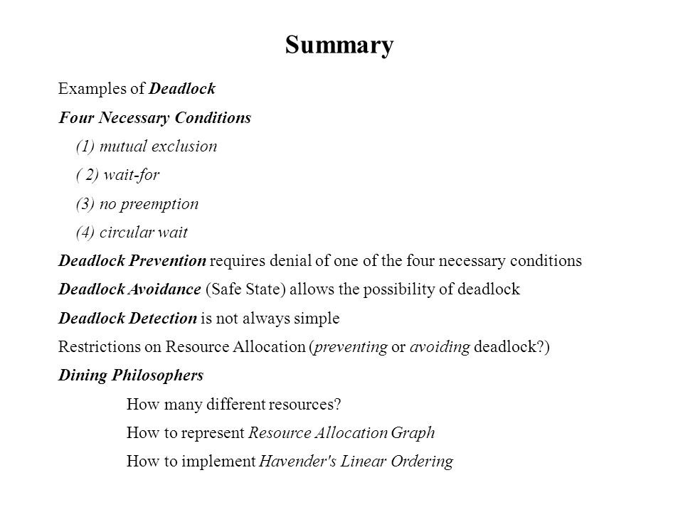 Summary Examples of Deadlock Four Necessary Conditions