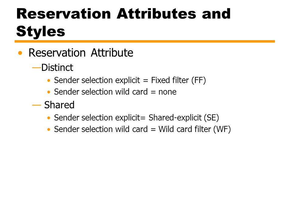 Reservation Attributes and Styles