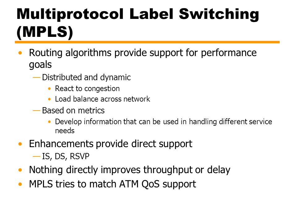 Multiprotocol Label Switching (MPLS)