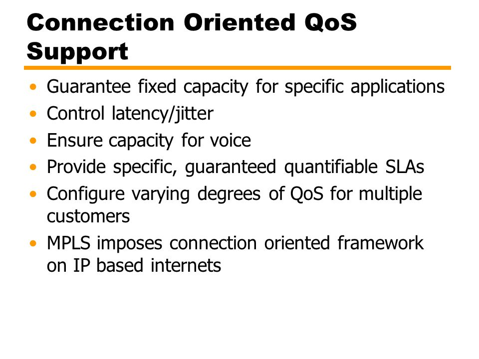 Connection Oriented QoS Support