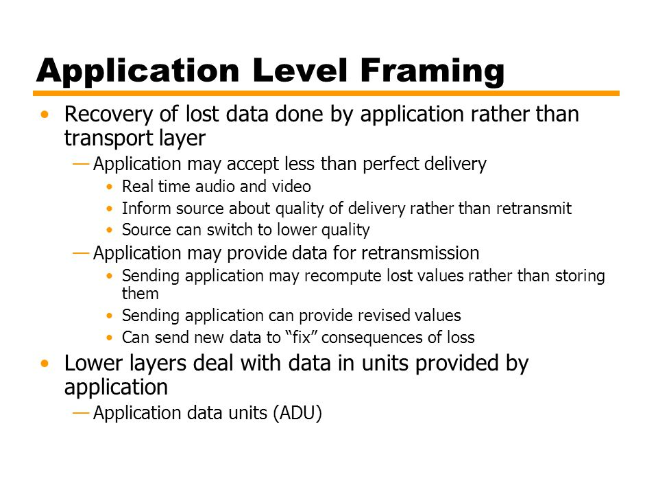 Application Level Framing