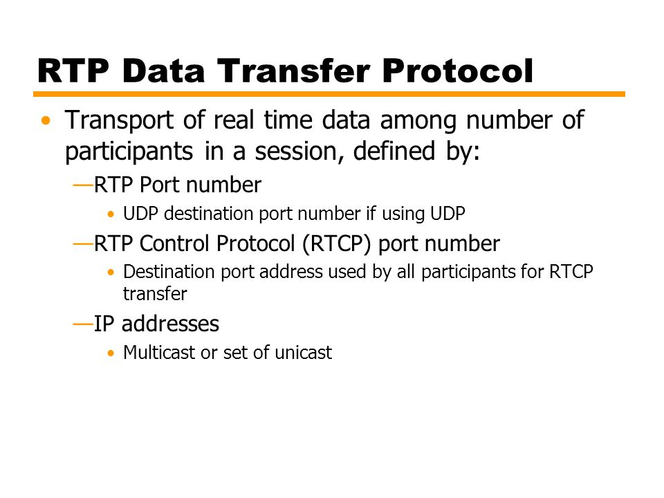RTP Data Transfer Protocol