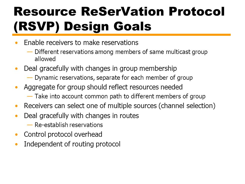 Resource ReSerVation Protocol (RSVP) Design Goals