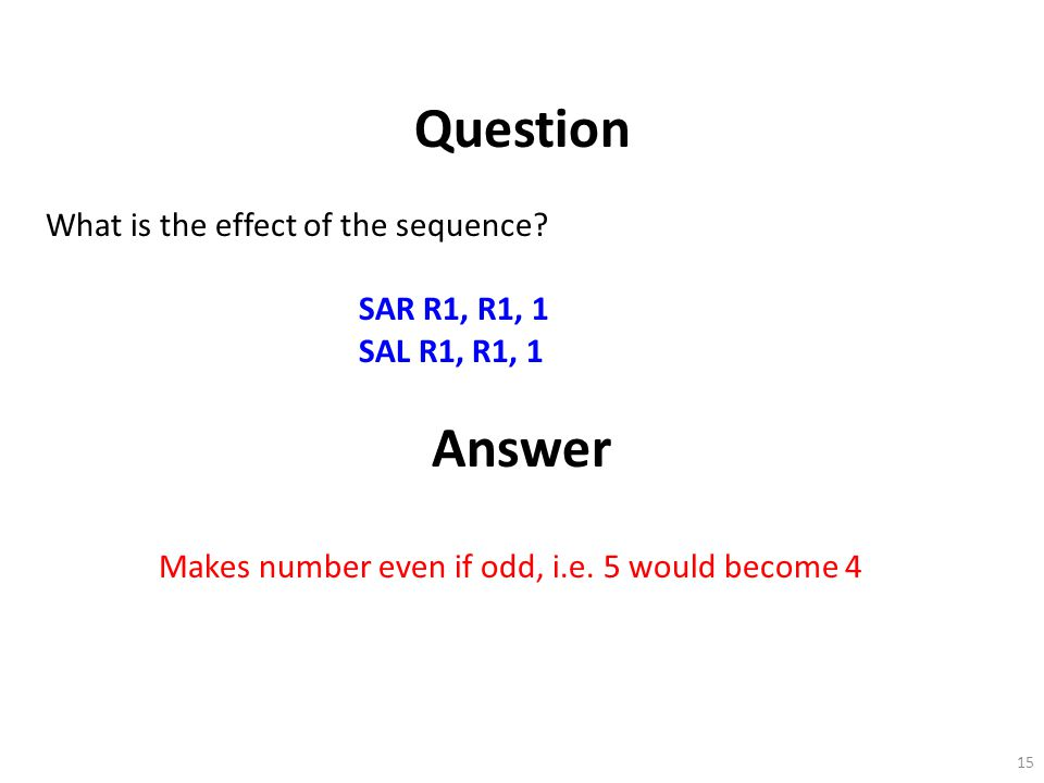 Question Answer What is the effect of the sequence SAR R1, R1, 1