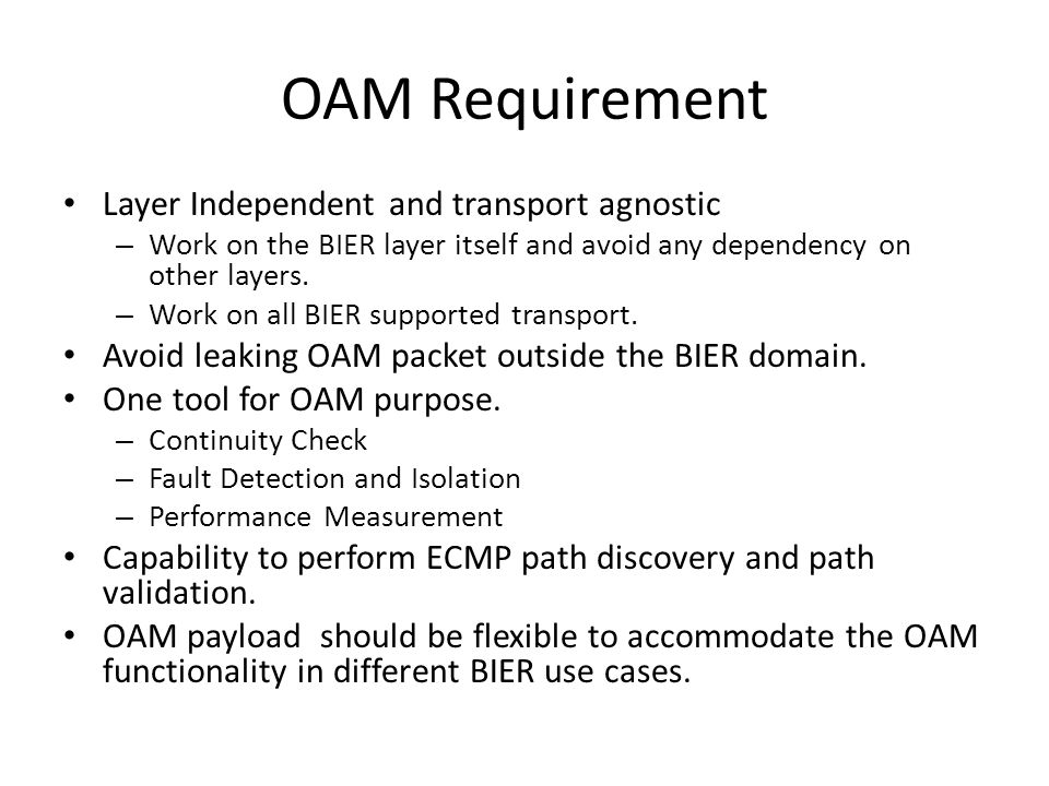 OAM Requirement Layer Independent and transport agnostic