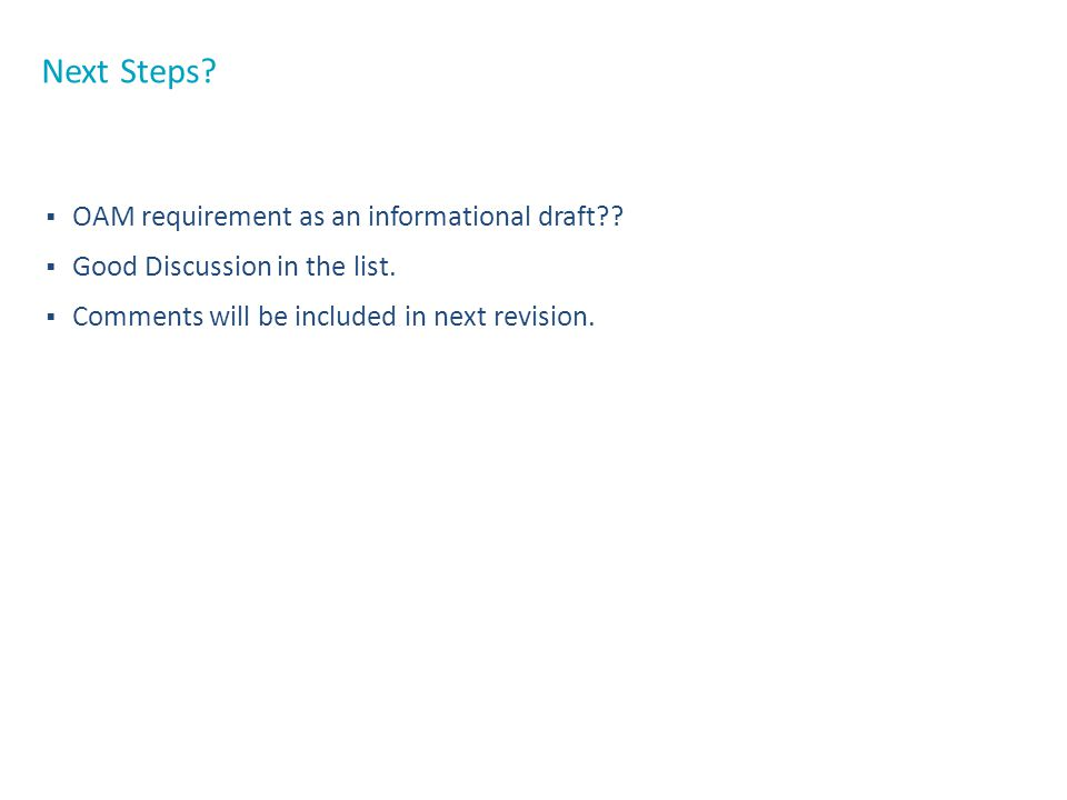 Next Steps OAM requirement as an informational draft