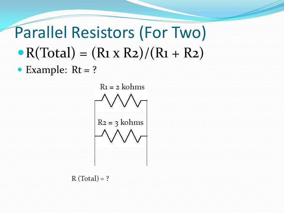 Parallel Resistors (For Two)