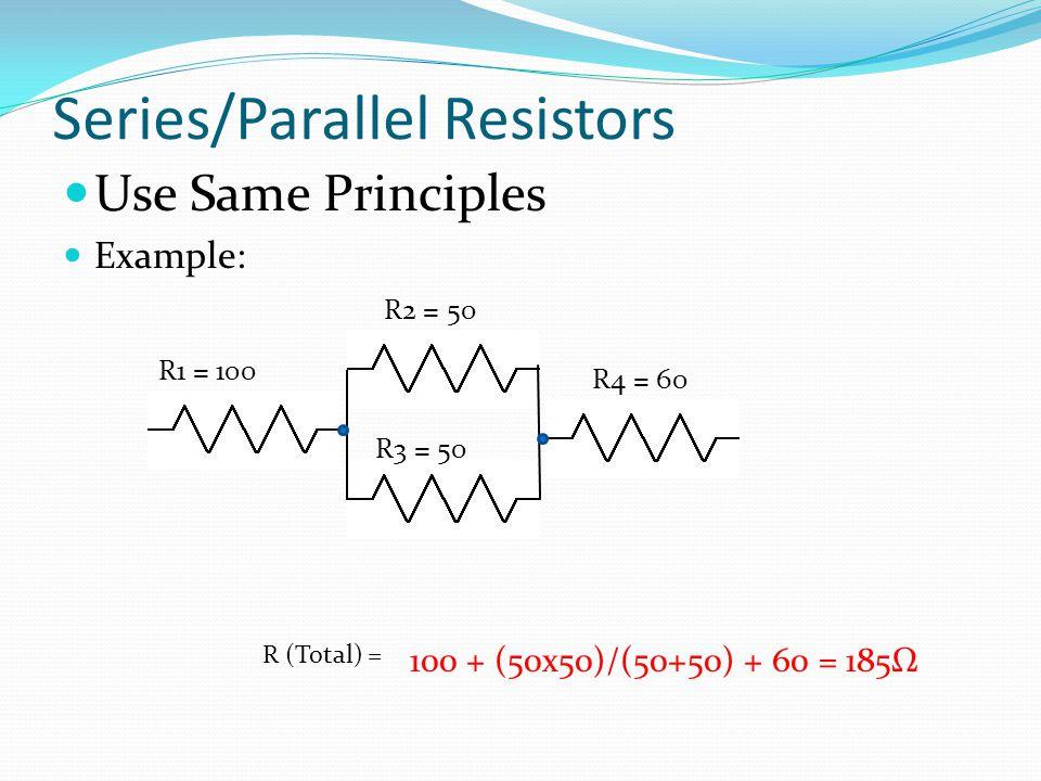 Series/Parallel Resistors