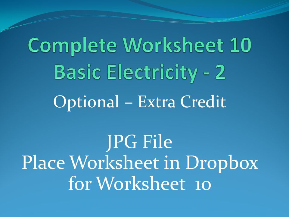 Complete Worksheet 10 Basic Electricity - 2