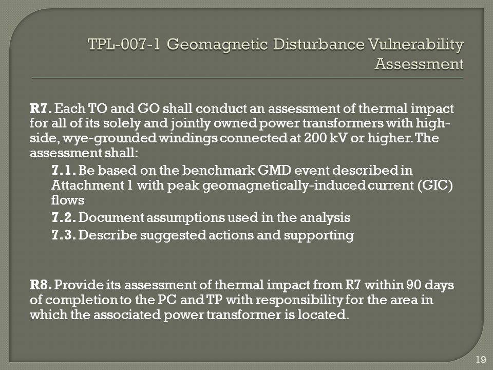 TPL-007-1 Geomagnetic Disturbance Vulnerability Assessment