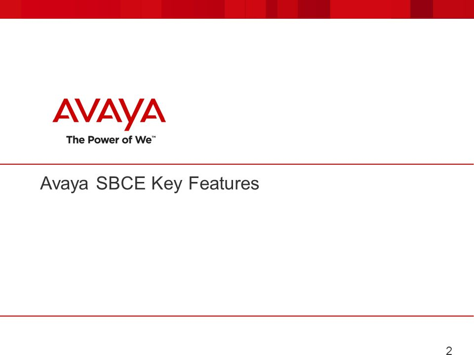 Avaya SBCE Key Features