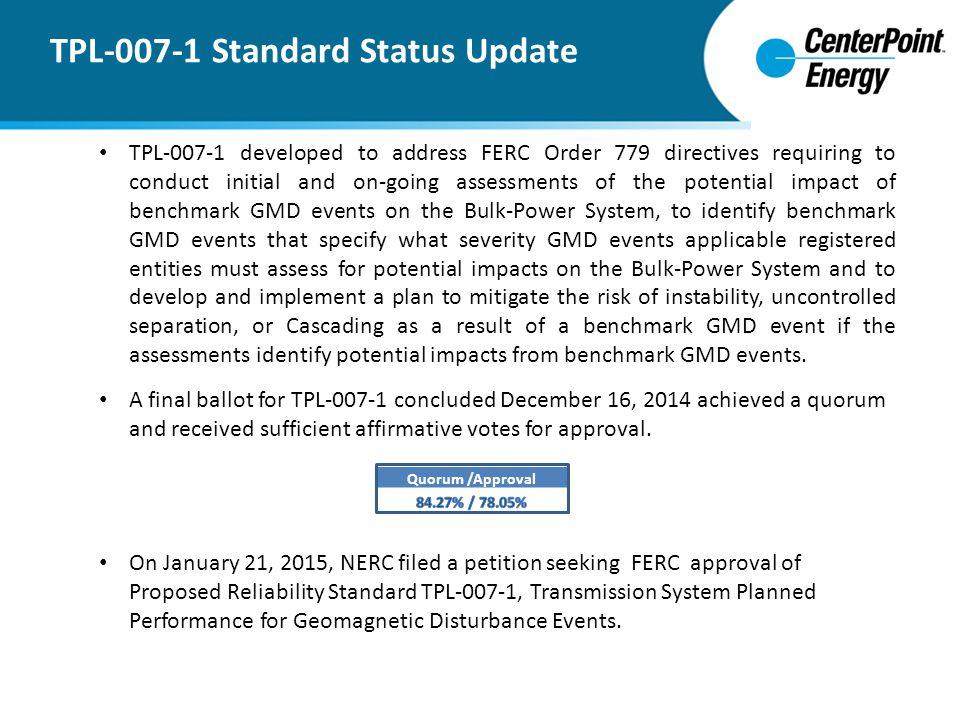 TPL-007-1 Standard Status Update