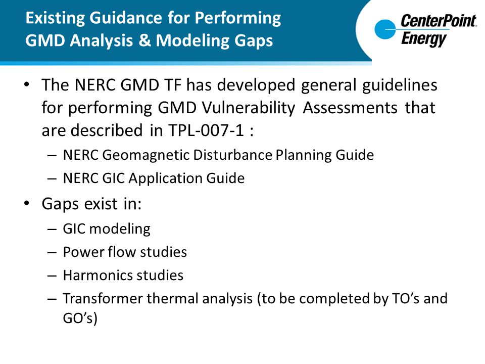 Existing Guidance for Performing GMD Analysis & Modeling Gaps