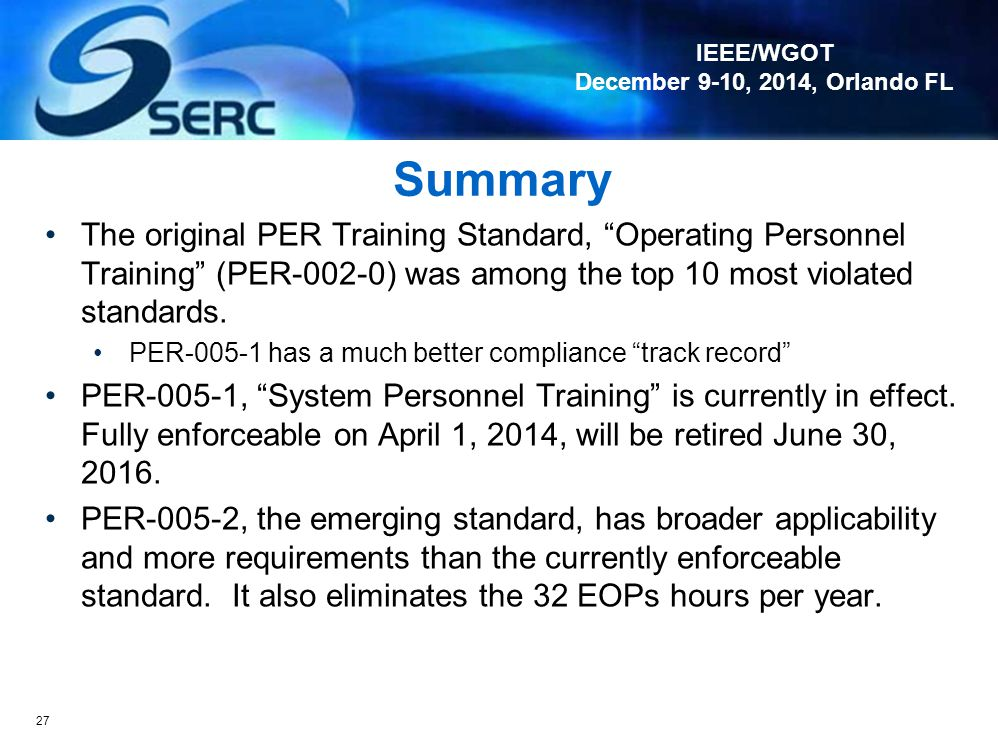 Summary The original PER Training Standard, Operating Personnel Training (PER-002-0) was among the top 10 most violated standards.