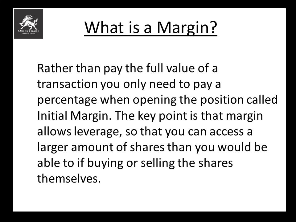 What is a Margin
