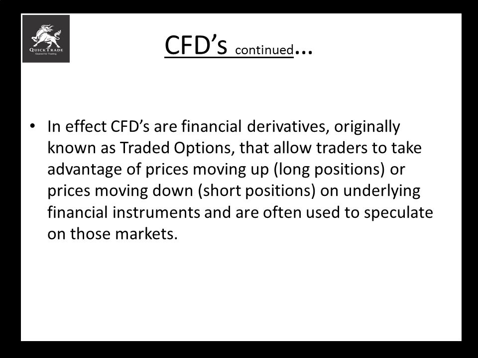 CFD's continued…