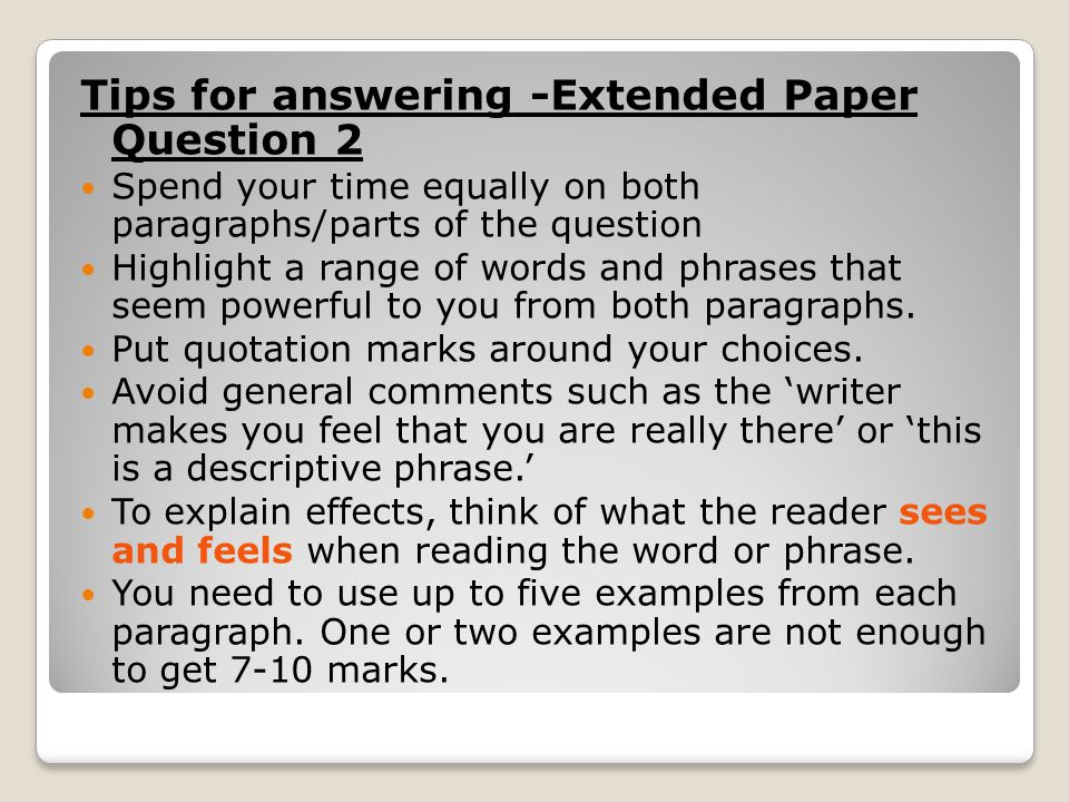 Tips for answering -Extended Paper Question 2