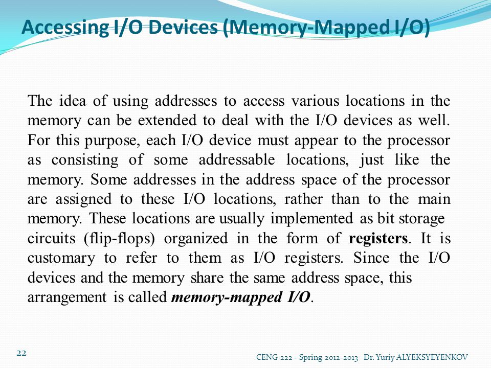 Accessing I/O Devices (Memory-Mapped I/O)