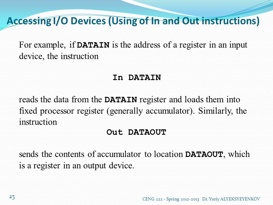 Accessing I/O Devices (Using of In and Out instructions)