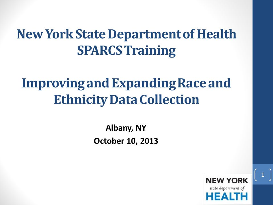 New York State Department of Health SPARCS Training Improving and Expanding Race and Ethnicity Data Collection