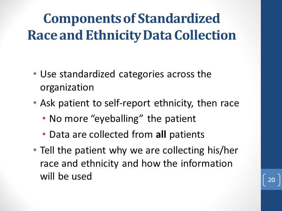 Components of Standardized Race and Ethnicity Data Collection