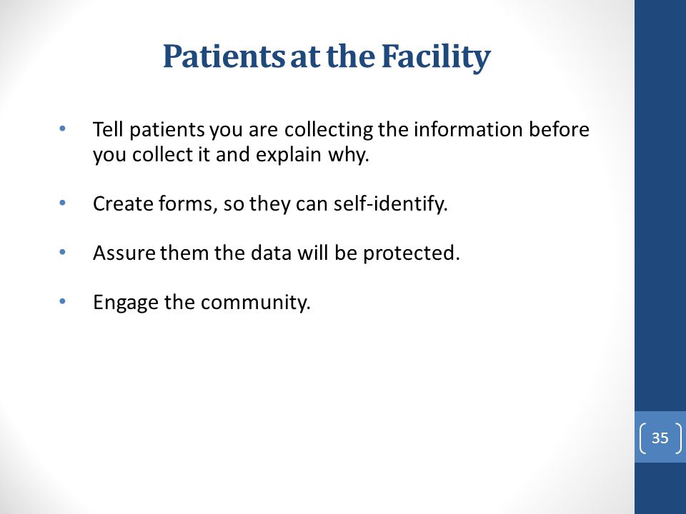 Patients at the Facility
