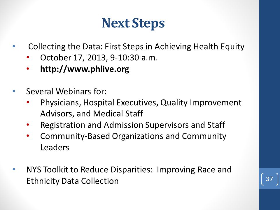 Next Steps Collecting the Data: First Steps in Achieving Health Equity
