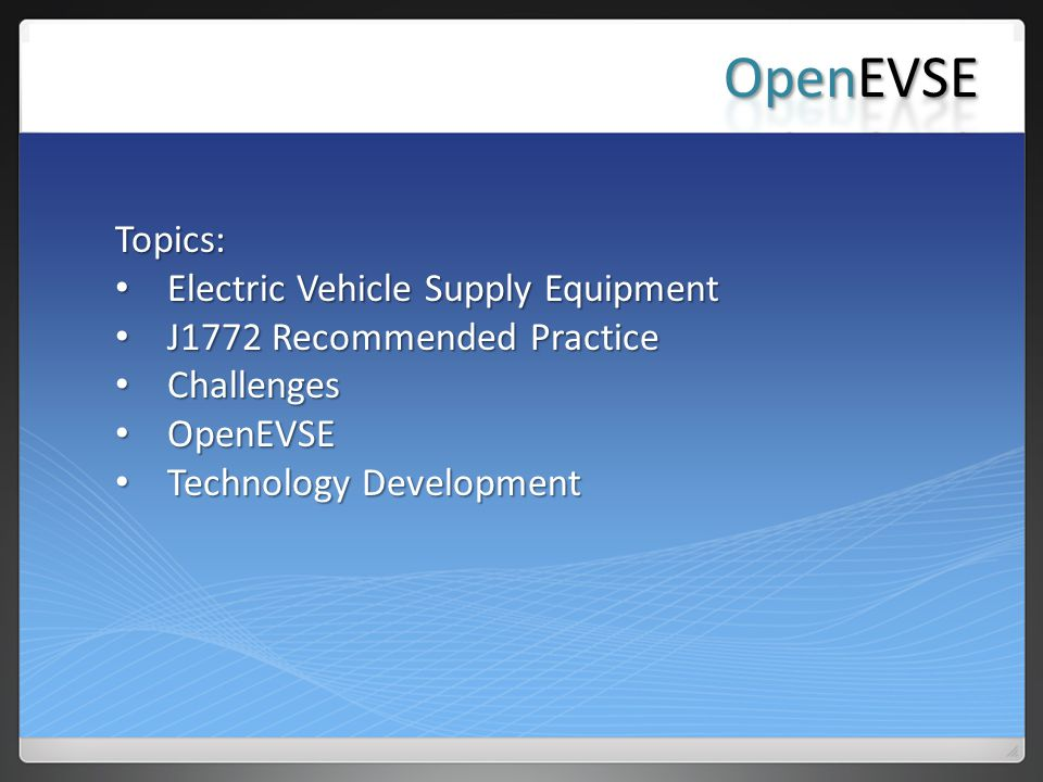 OpenEVSE Topics: Electric Vehicle Supply Equipment