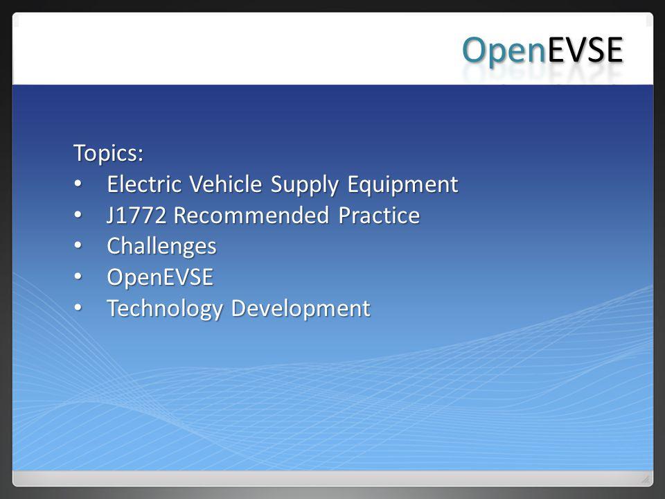 OpenEVSE Topics: Electric Vehicle Supply Equipment