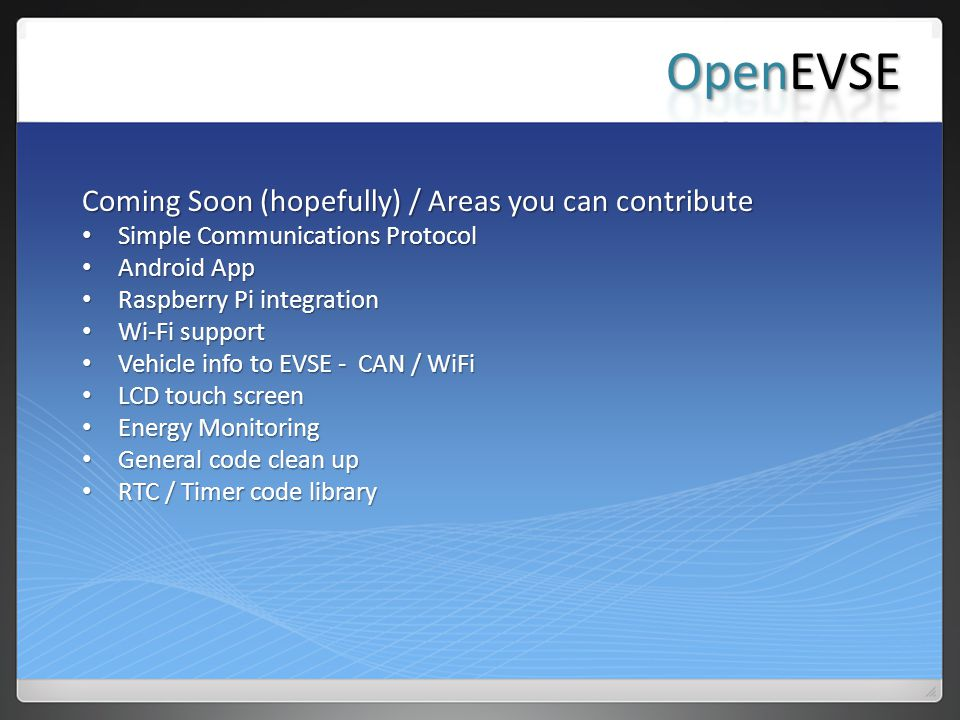 OpenEVSE Coming Soon (hopefully) / Areas you can contribute