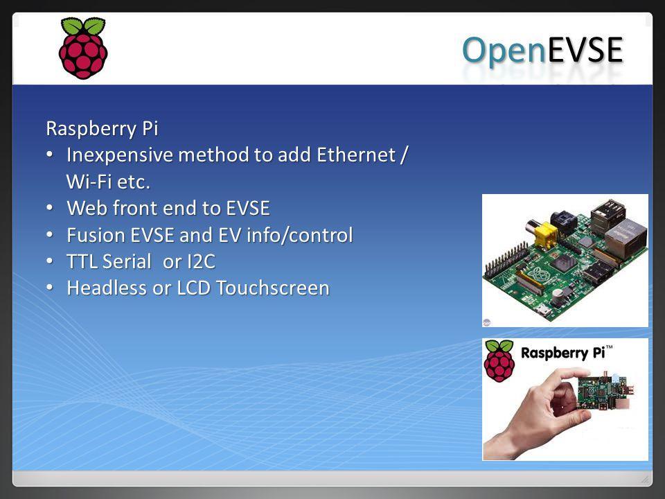 OpenEVSE Raspberry Pi Inexpensive method to add Ethernet / Wi-Fi etc.