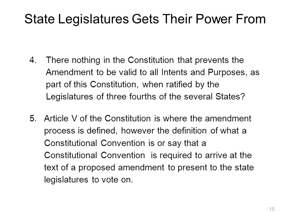 State Legislatures Gets Their Power From